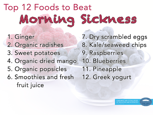 Holistic Mommy: Top 12 Foods to Beat Morning Sickness Naturally (Part 2)