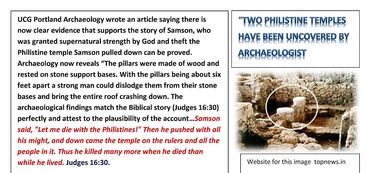 Archaeology supports the story of Samson and Philistine temple.