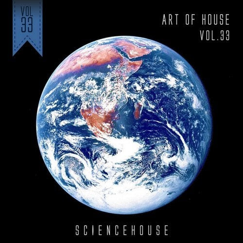 Art Of House - VOL.33 [Sciencehouse]