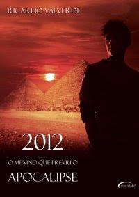 2012 - O menino que previu o apocalipse