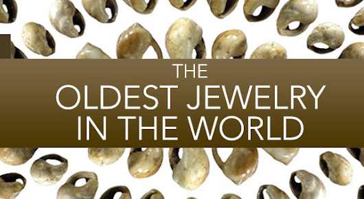 The Oldest Jewelry In The World