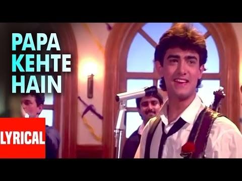 Papa Kehte Hain Lyrics - Udit Narayan / पापा कहते हैं