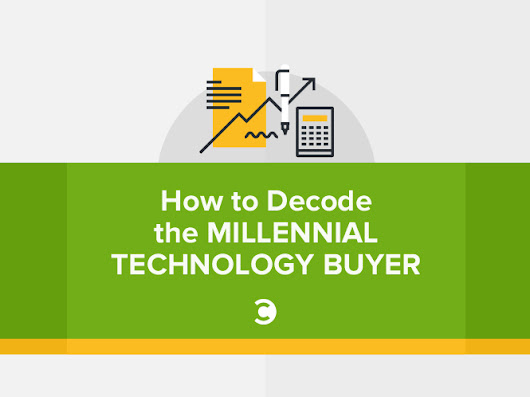 How to Decode the Millennial Technology Buyer | Convince and Convert: Social Media Consulting and Content Marketing Consulting