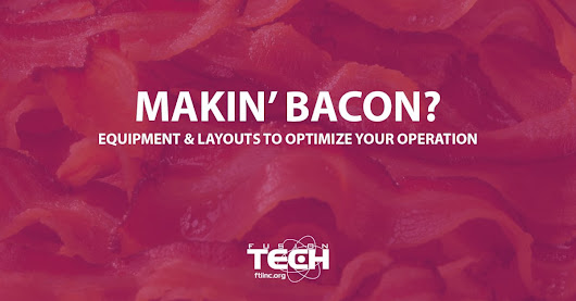 Bacon Processing Equipment | Fusion Tech