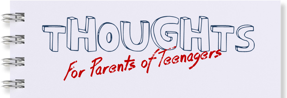 Thoughts For Parents Of Teenagers 93 Choose Your Words Carefully