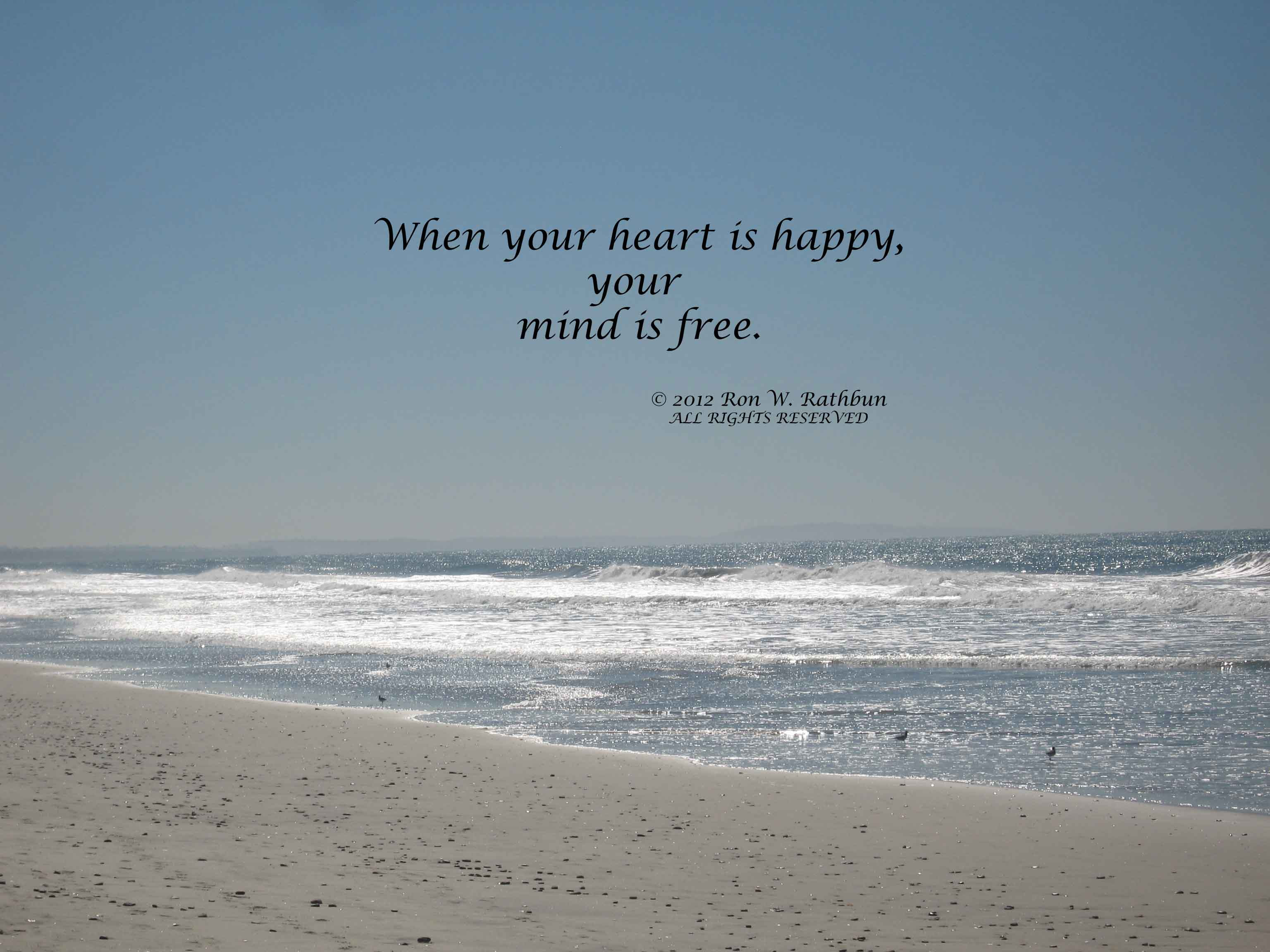 When Your Heart Is Happy Your Mind Is Free Peace Quote