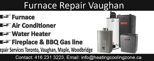 Furnace Repair Vaughan | Heating Cooling Zone Vaughan,ON