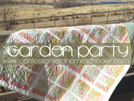 Garden Party Quilt Pattern - Confessions of a Homeschooler
