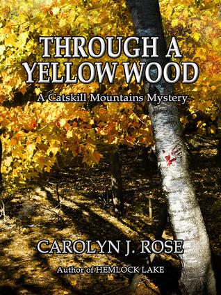 Through a Yellow Wood (A Catskill Mounains Mystery, #2)