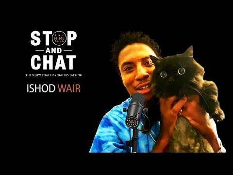 Former Skater of the Year Ishod Wair - Stop And Chat on The Nine Club With Chris Roberts
