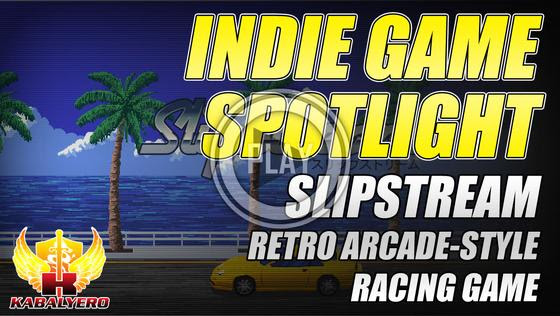 Indie Game Spotlight ★ Slipstream, Retro Arcade-Style Racing Game