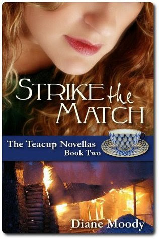 Strike the Match (The Teacup Novellas, #2)