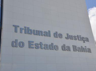 TJ-BA nomeia 264 não concursados com salários de até R$ 39 mil