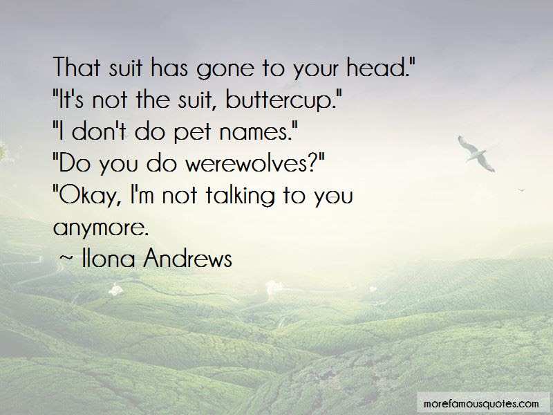 Not Talking To You Anymore Quotes Top 18 Quotes About Not Talking