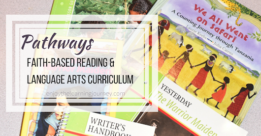 Pathways: Faith-Based Reading & Language Arts Curriculum - Enjoy the Learning Journey