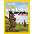 National Geographic 100 Greatest Mysteries Revealed Or Not?