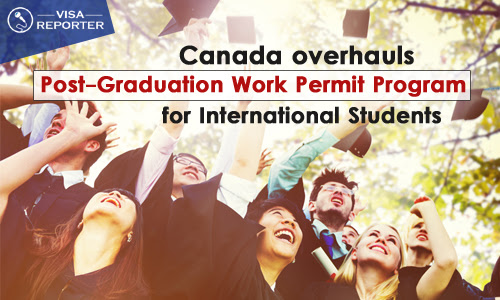 Canada overhauls Post-Graduation Work Permit Program for International Students