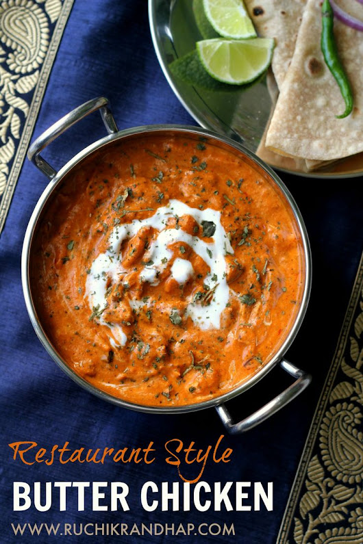 Butter Chicken ~ Restaurant Style