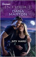 Spy Hard (Harlequin Intrigue Series #1358)