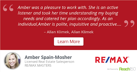 Allan Klimek recommends Amber Spain-Mosher at RE/MAX MASTERS