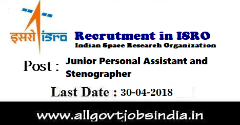 Recruitment of Junior Personal Assistant and Stenographer in ISRO