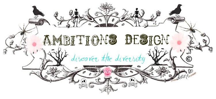 Ambitions Design