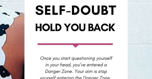 What you should know about overcoming self-doubt