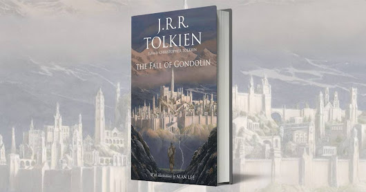 The Fall of Gondolin to be released in August 2018