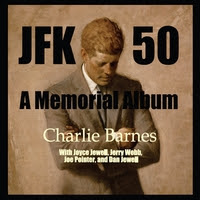 Charlie Barnes: JFK 50: A Memorial Album