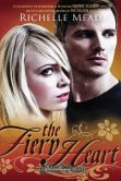 The Fiery Heart (Bloodlines Series #4)