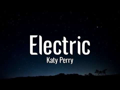Katy Perry - Electric Lyrics