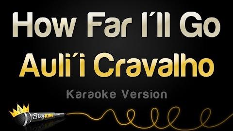 How Far Ill Go Lyrics Moana Karaoke