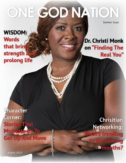 One God Nation Magazine - Check Out The August Issue | One God Nation