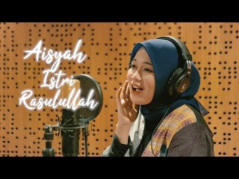 Anisa Rahman - Aisyah Istri Rasulullah
