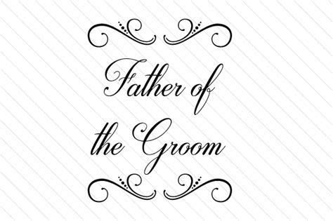 Father of the groom SVG Cut file by Creative Fabrica