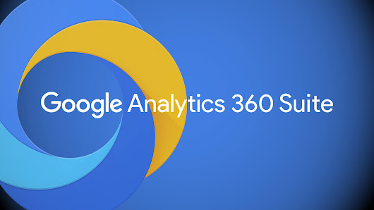 Google unveils Google Analytics 360 Suite with a new DMP, landing page testing tool and more