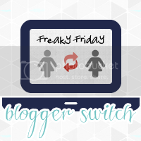 Freaky Friday Blogger Switch
