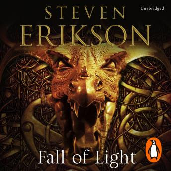 Listen To Fall Of Light The Second Book In The Kharkanas