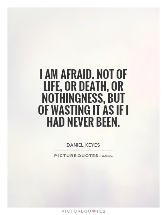 Not Afraid Of Death Quotes Sayings Not Afraid Of Death Picture