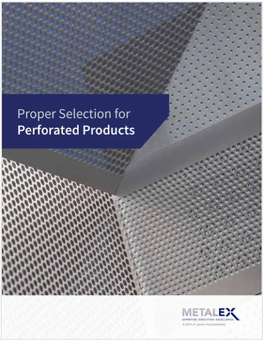 Consideration When Selecting Perforated Products - Metalex