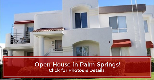 OPEN HOUSE - Palm Springs