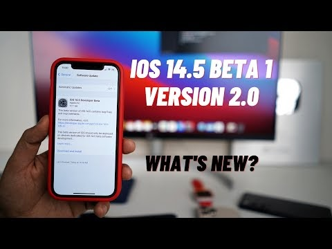 iOS 14.5 Beta 1 Version 2.0 | What's New?