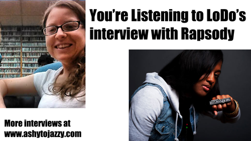 LoDo's Exclusive Interview: Jamla Record's very own Rapsody