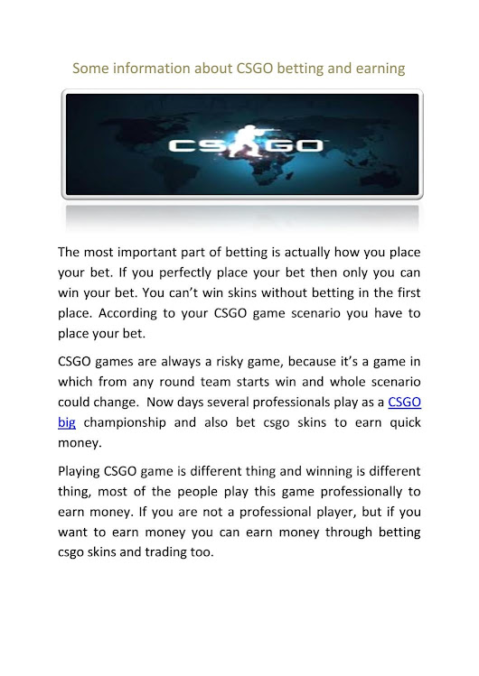 Some information about csgo betting and earning