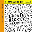 "Inbound Goes Mainstream – A Review of Ryan Holiday's ""Growth Hacker Marketing"""