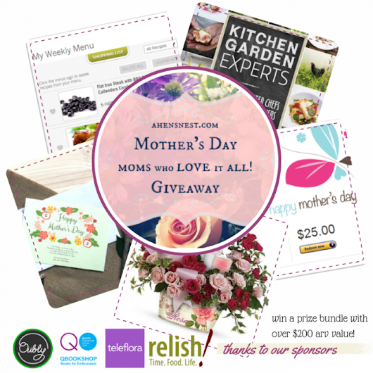 Mother's Day // Moms who love it ALL #Giveaway! - A Hen's Nest - NW PA Mom Blog