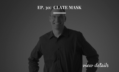 Ep. 30 - Clate Mask - Co-Founder of Infusionsoft - Live From ICON2016 - Hustle & Deal Flow™