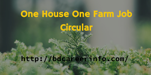 One House One Farm Job Circular 2017