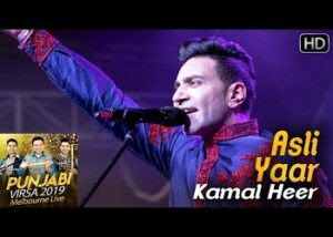 Asli Yaar Lyrics Kamal Heer Punjabi Virsa 2019 Melbourne Live