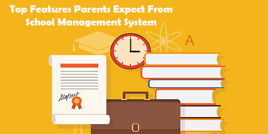 Top Features Parents Expect From School Management System